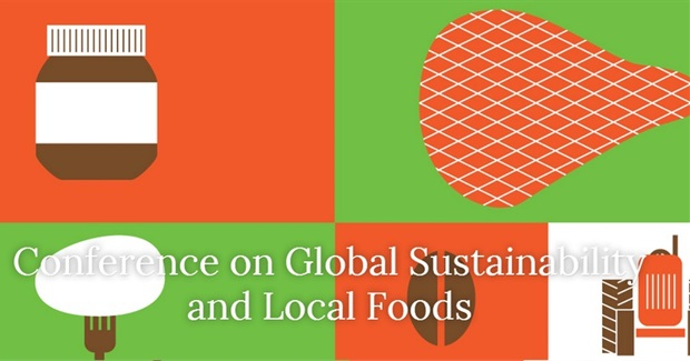 CONFERENCE ON GLOBAL SUSTAINABILITY AND LOCAL FOODS