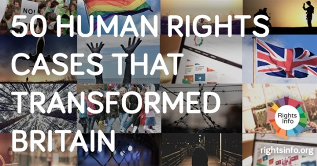 50 Human Rights Cases The Transformed Britain