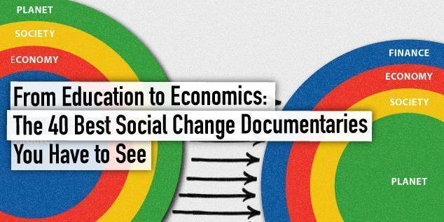 From Education to Economics: These Are The 40 Best Social Change Documentaries You Have to See