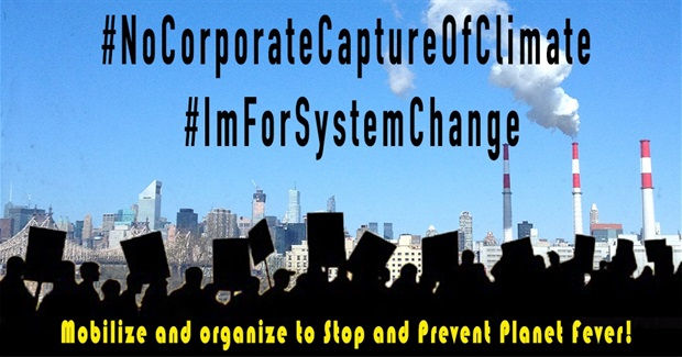 Mobilize to Stop Planet Fever: A 10-Point Action Plan for System Change Not Climate Change