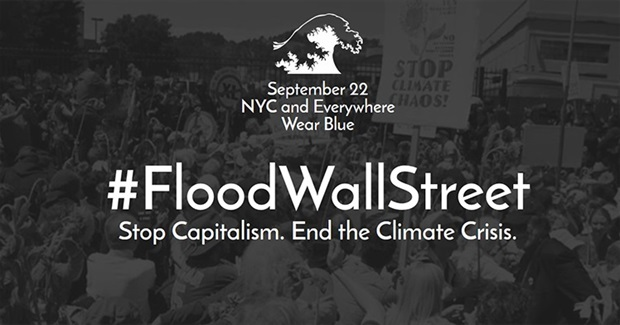 Climate Change Is War - and Wall Street Is Winning