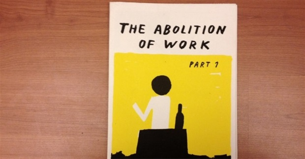 The Abolition of Work