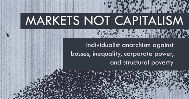 "Embracing Markets, Opposing ""Capitalism"""