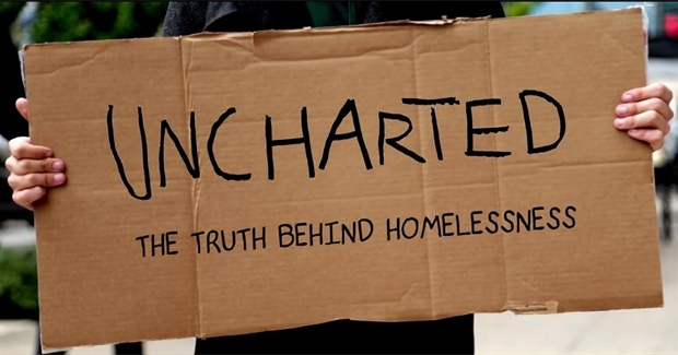 """Uncharted: The Truth Behind Homelessness"" Film Screening"