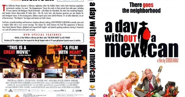 "Film: ""A Day Without a Mexican"""