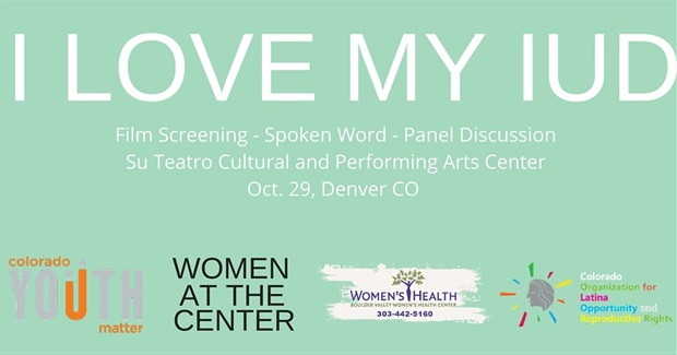 I Love My IUD: Film Screening & Panel Conversation