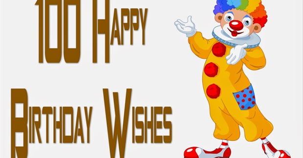 100 Happy Birthday Wishes,Messages,Quotes
