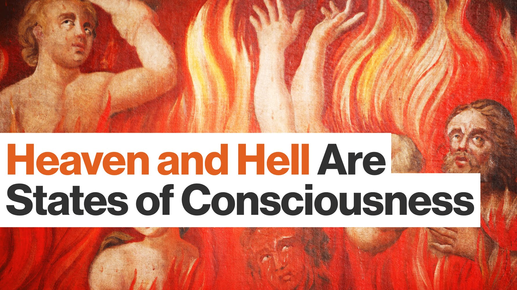 Heaven and Hell are Misunderstood Social Constructs