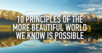 From Empire to Earth Community: 10 Principles of the More Beautiful World We Know Is Possible