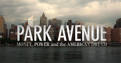 Park Avenue: Money, Power And The American Dream (2012)
