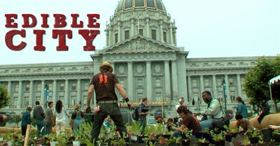 Edible City: Grow the Revolution (2012)