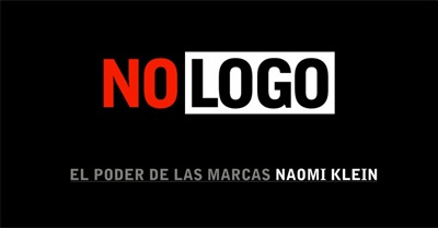 No Logo: Brands. Globalization. Resistance. (2003)