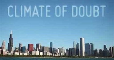 PBS FRONTLINE:  Climate of Doubt (2012)