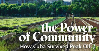 The Power of Community: How Cuba Survived Peak Oil (2006)