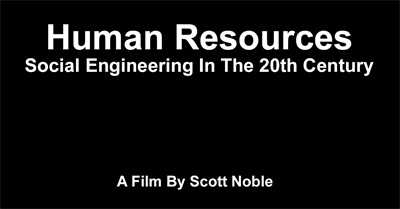 Human Resources: Social Engineering In The 20th Century (2010)